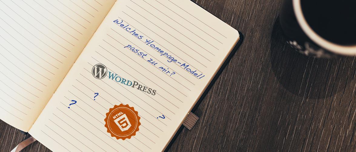 CMS oder HTML? Welches Homepagemodell passt zu mir?